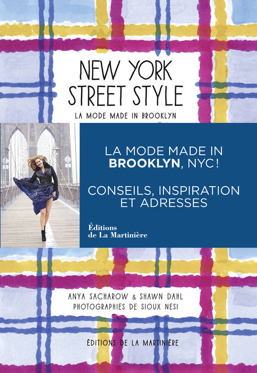 New York street style, la mode made in Brooklyn / conseils, inspiration et adresses