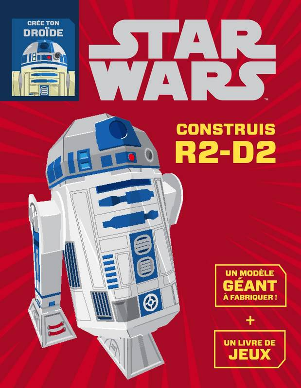 livre star wars construis r2d2 livre objet disney hachette jeunesse collection disney hjd. Black Bedroom Furniture Sets. Home Design Ideas