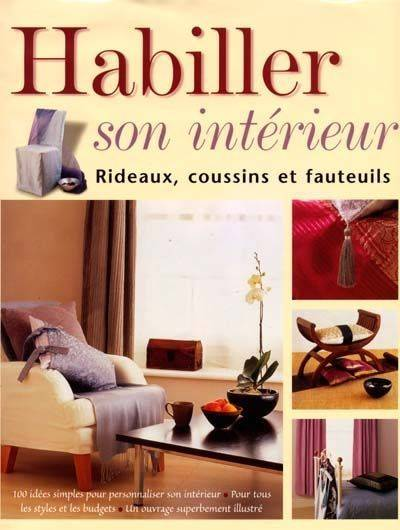 livre habiller son int rieur rideaux coussins et fauteuils rideaux coussins et fauteuils. Black Bedroom Furniture Sets. Home Design Ideas