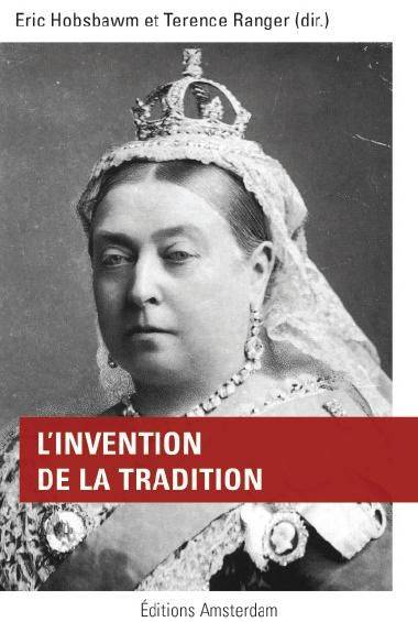 L'invention de la tradition