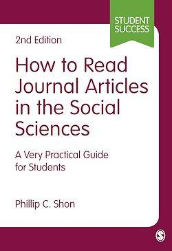 How to Read Journal Articles in the Social Sciences, A Very Practical Guide for Students