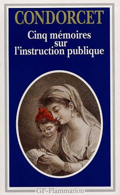 CINQ MEMOIRES SUR L'INSTRUCTION PUBLIQUE