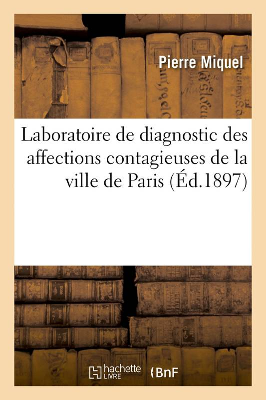 Laboratoire de diagnostic des affections contagieuses de la ville de Paris