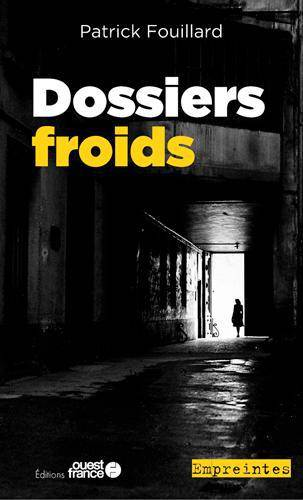 Dossiers froids (PF)