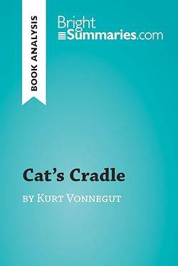 Cat's Cradle by Kurt Vonnegut (Book Analysis), Detailed Summary, Analysis and Reading Guide