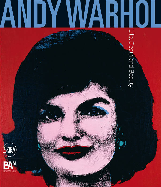 Andy Warhol / life, death and beauty : exposition, Beaux-Arts Mons, du 5 octobre 2013 au 19 janvier