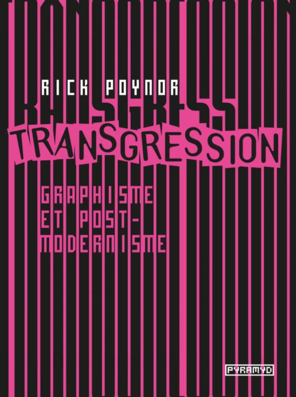 Transgression, Graphisme et postmodernisme