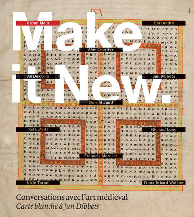 Make it new - Conversations avec l'art médiéval - Carte blanche à Jan Dibbets