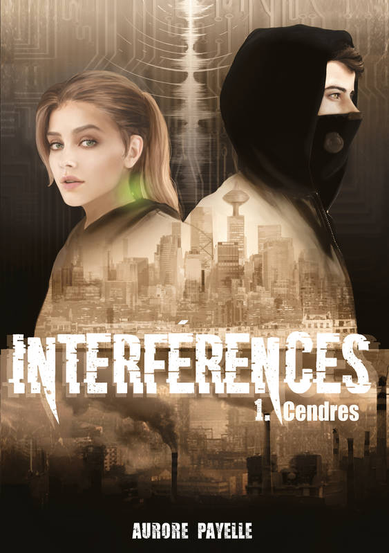 Interférences - Tome 1, Cendres