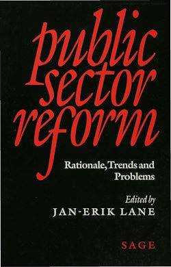 Public Sector Reform, Rationale, Trends and Problems