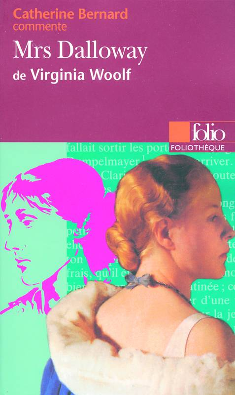 Mrs Dalloway de Virginia Woolf (Essai et dossier)