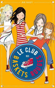 Le club des baskets rouges / Vacances entre amies