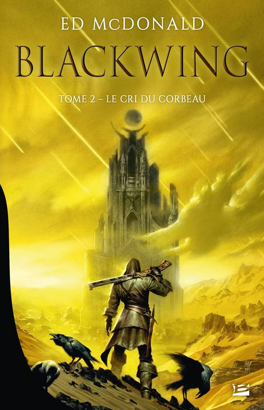 Blackwing, T2 : Le Cri du corbeau