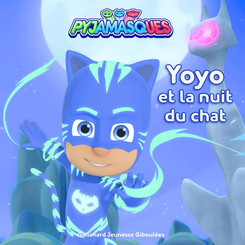 Pyjamasques : Yoyo et la nuit du chat