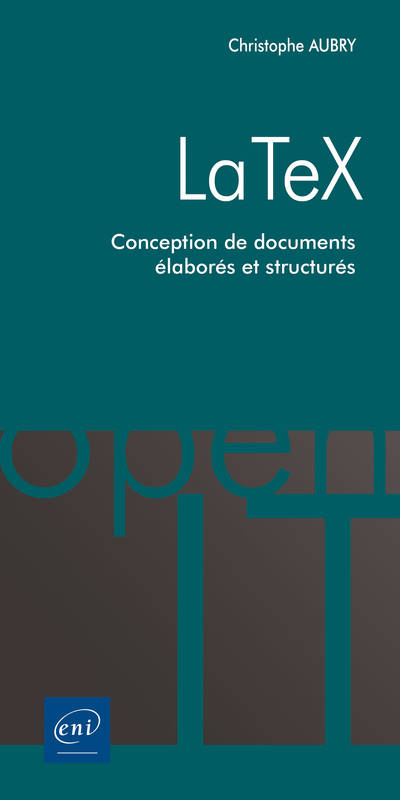 LaTeX - Conception de documents élaborés et structurés