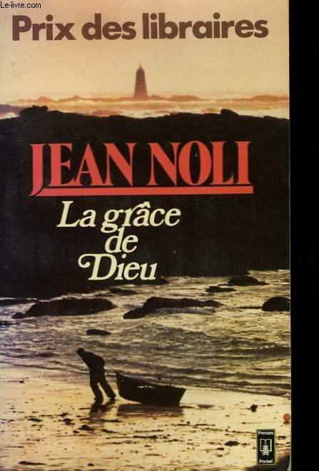 Livre la gr ce de dieu jean noli presses pocket for Piscine grace de dieu