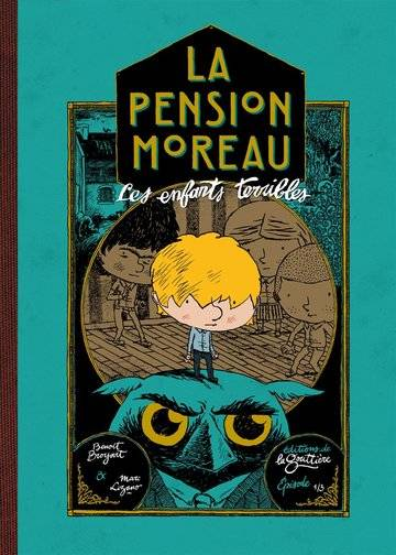 La pension Moreau / Les enfants terribles