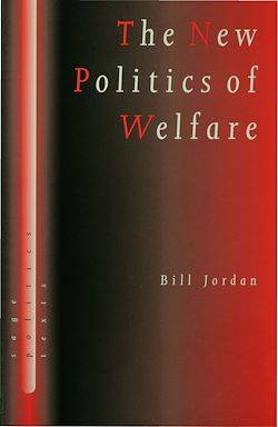 The New Politics of Welfare, Social Justice in a Global Context