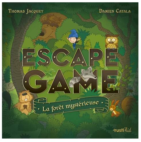 ESCAPE GAME : LA FORET MYSTERIEUSE