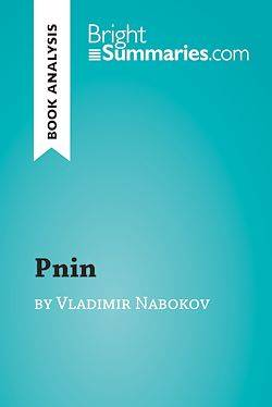 Pnin by Vladimir Nabokov (Book Analysis), Detailed Summary, Analysis and Reading Guide