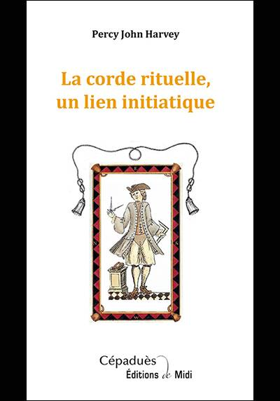 La corde rituelle, un lien initiatique
