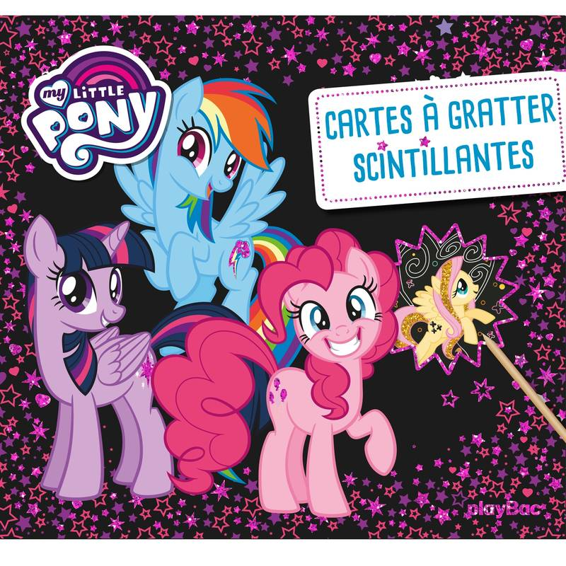 Carte à gratter scintillantes - My Little Pony