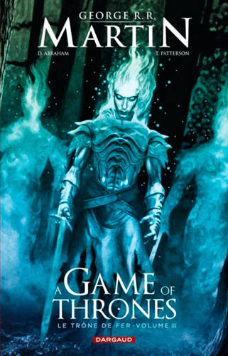 Volume 3, A GAME OF THRONES-LE TRONE FER T3 A GAME OF THRONES - LE TRONE DE FER (3/6), le trône de fer