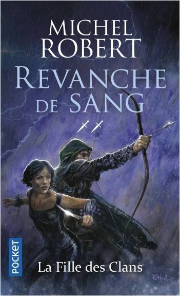 La fille des clans / Revanche de sang / Science-fiction. Fantasy