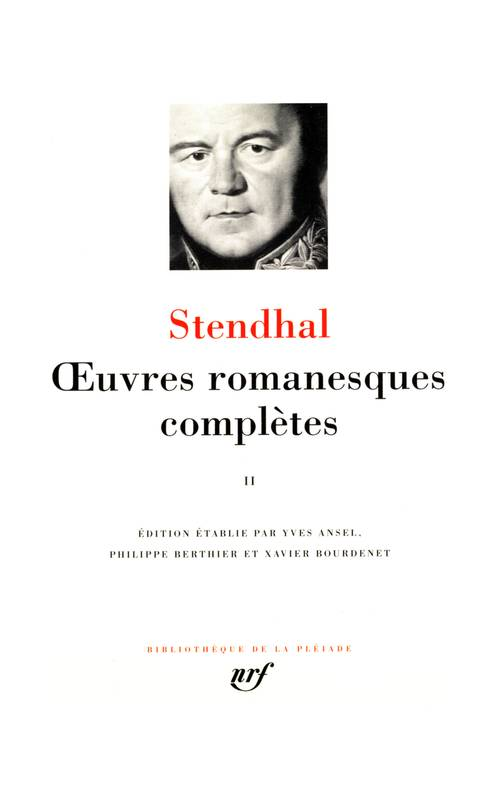 Oeuvres romanesques complètes / Stendhal, II, Œuvres romanesques complètes (Tome 2)