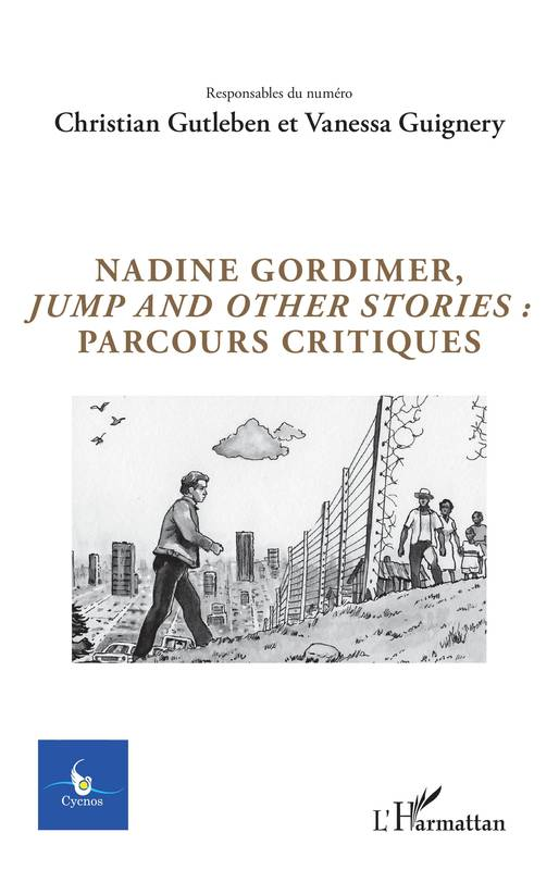 Nadine Gordimer, Jump and other stories : parcours critiques, Volume 34 - N°3 - 2018