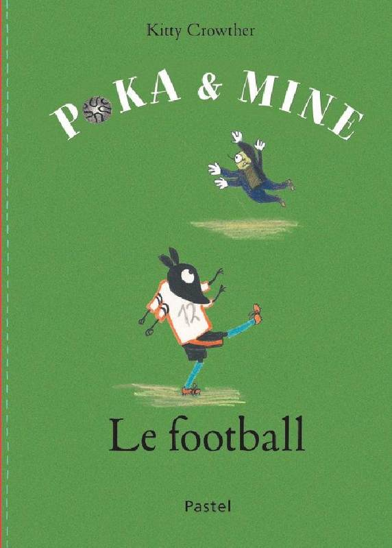 Poka & Mine, Poka et Mine, Le football