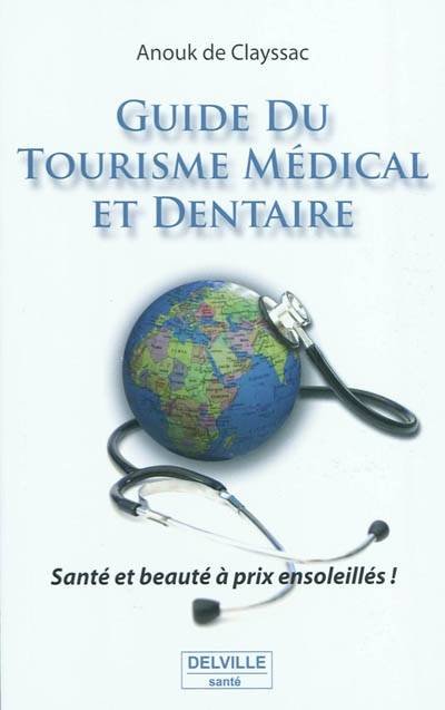 GUIDE DU TOURISME MEDICAL ET DENTAIRE