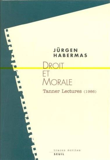 Droit et Morale. Tanner Lectures (1986), Tanner lectures, 1996