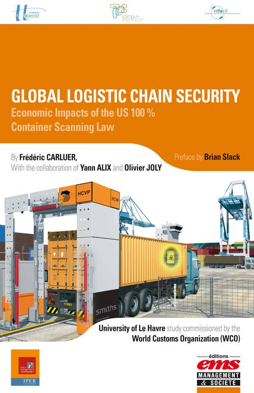 Global logistic chain security, Economic Impacts of the US 100% . Container Scanning Law