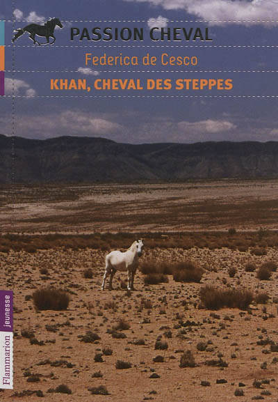 KHAN, CHEVAL DES STEPPES