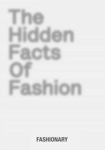 The Hidden Facts Of Fashion /Anglais