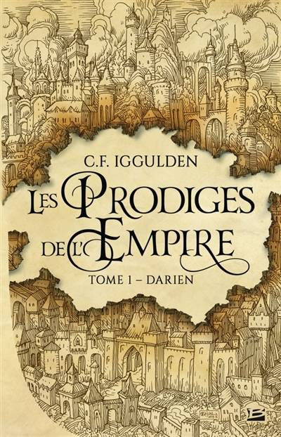 Les Prodiges de l'Empire, T1 : Darien