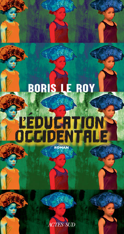 L'éducation occidentale / roman