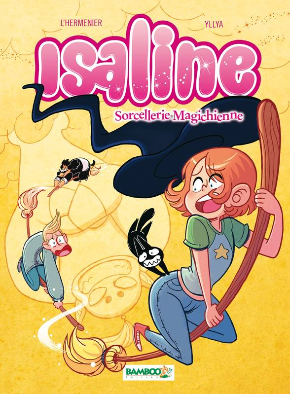 Isaline, Tome 3 Sorcellerie magichienne