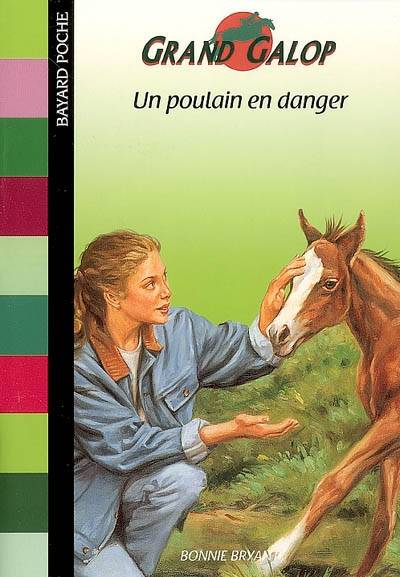 Grand Galop., Un poulain en danger