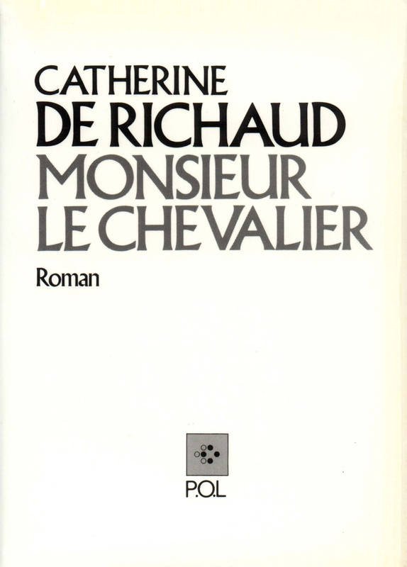 Monsieur le Chevalier, roman