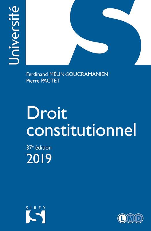 Droit constitutionnel 2019 - 37e éd.