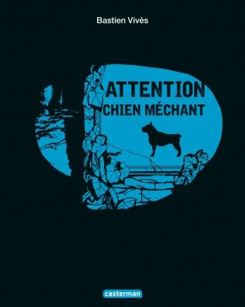 ATTENTION CHIEN MECHANT