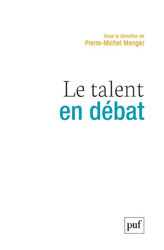 Le talent en débat