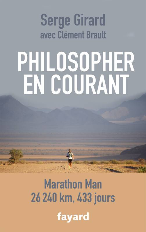 Philosopher en courant, Marathon Man - 26 240 km, 433 jours
