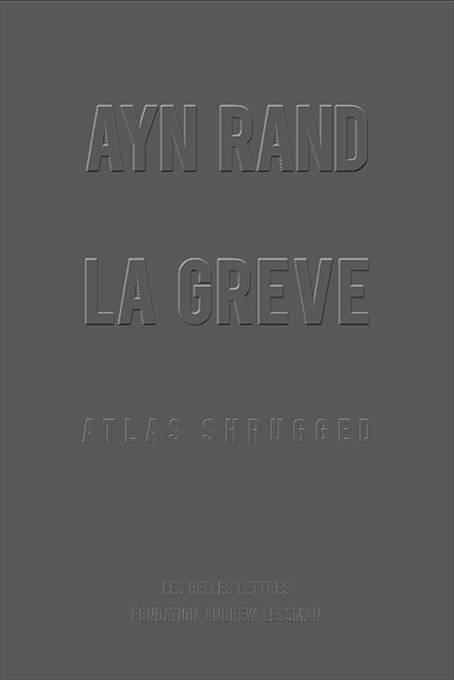 La Grève, Atlas Shrugged [format poche]