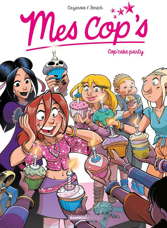 Mes cop's - Tome 10, Cop'cake party