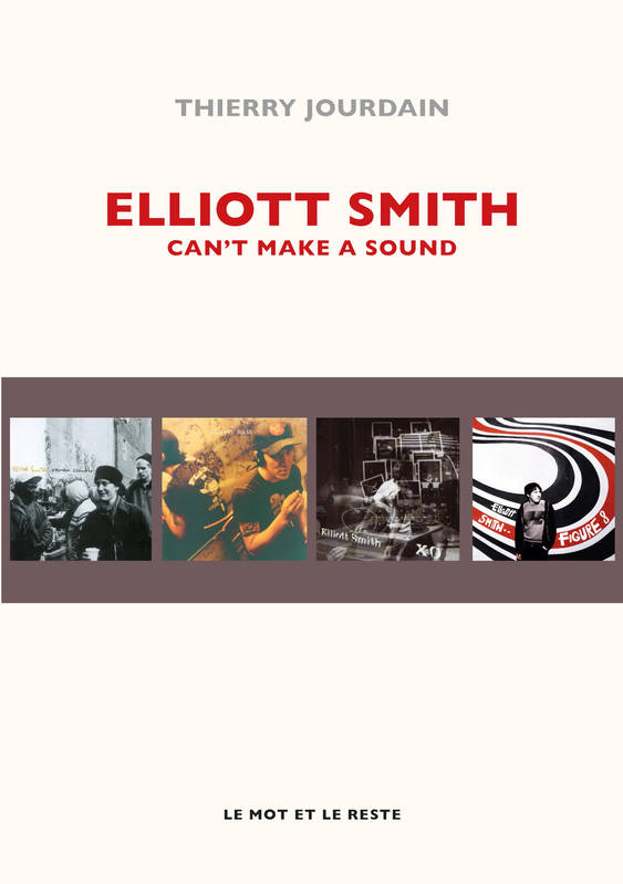 Elliott Smith, Can't Make A Sound