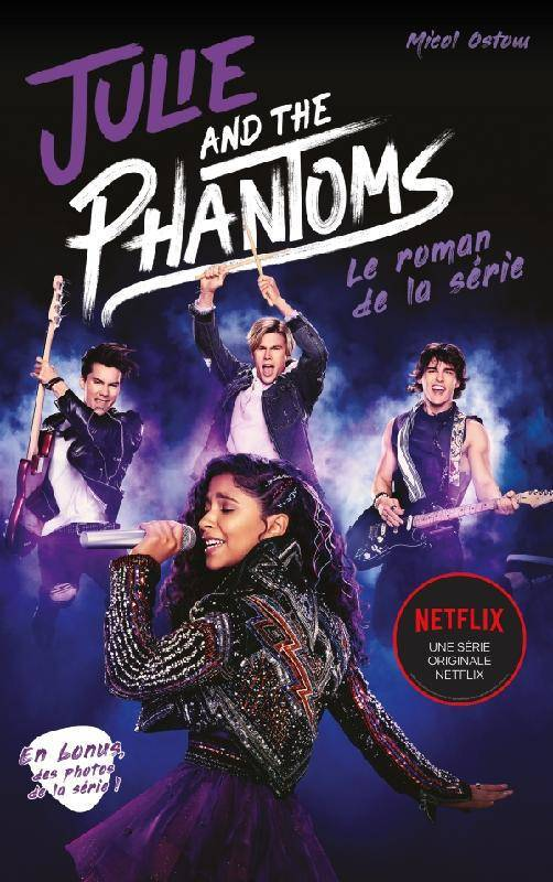 Julie and the phantoms - Le roman de la série Netflix, Le roman de la série