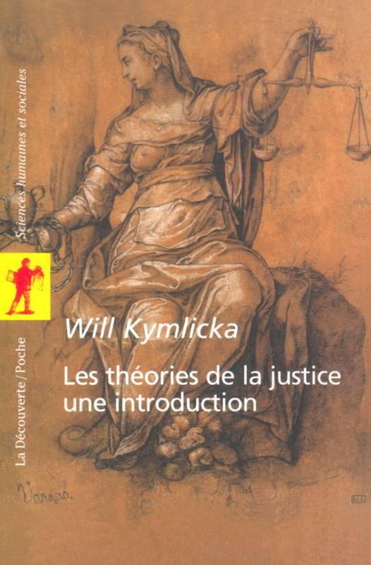 Les théories de la justice : une introduction, une introduction
